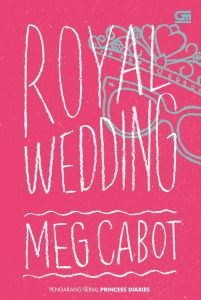 lemarihobbybuku - Meg Cabot - PD 11 - Royal Wedding 1